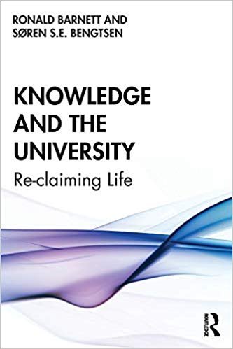 �Knowledge and the University: Reclaiming Life�